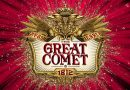 Great Comet Closes on Broadway on September 3rd, 2017 Due to Casting Controversy