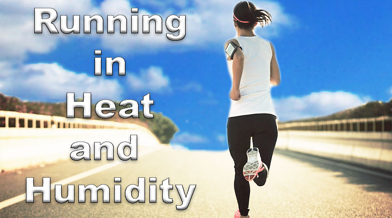 How runners are affected in heat and humidity